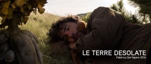 """Nella foto, in alto: La locandina del film """"Le Terre Desolate"""". Il protagonista è l'attore Alessandro Gianotti."""