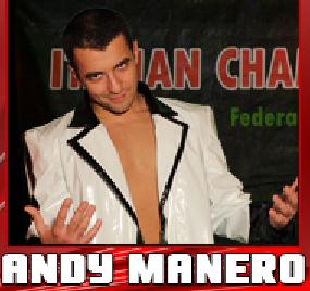 Nella foto, in alto: l'affascinante Andy Manero