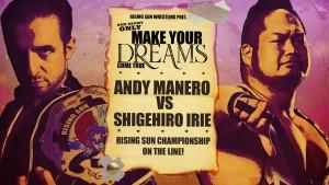 Nelle foto, in alto: Andy Manero contro Shigehiro Irie