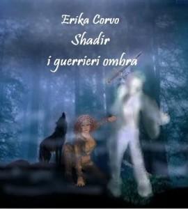Nella foto, in alto: la copertina del nuovo romanzo di Erika Corvo